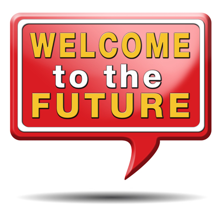 welcome to the future having a bright future ahead planning a happy future having a good plan button icon  photo