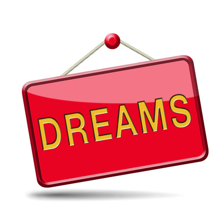 dreams realize and make your dream come true be successful and accomplish your goals button or icon with text and word concept Stock Photo
