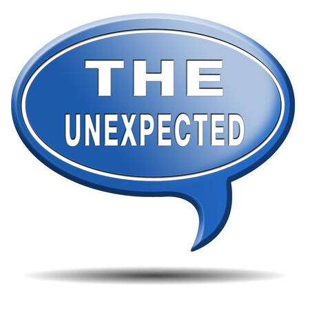 unexpected: the unexpected big surprise expect the unexpected