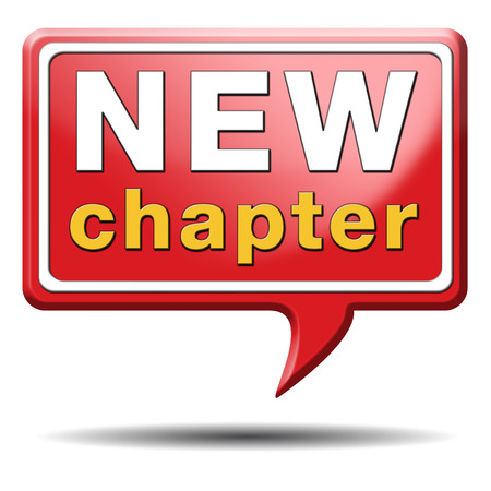 better chances: new chapter fresh start over or begin again and have an extra opportunity