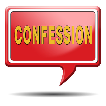confess: confession plea guilty and confess crime testimony or proof truth