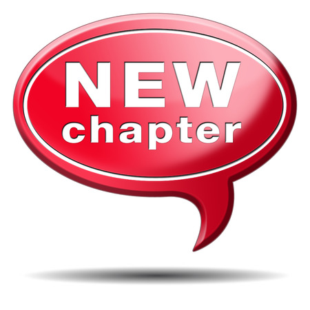 begin: new chapter fresh start over or begin again and have an extra opportunity