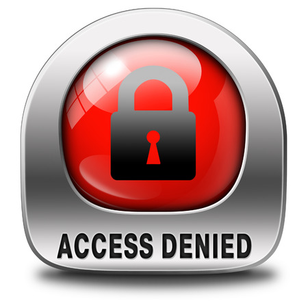 access denied no access in restricted area. Password protected and members secured zone. Privacy security sign icon or button.  photo