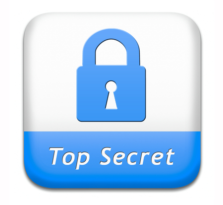 classified: top secret confidential and classified information private property or information sign or button