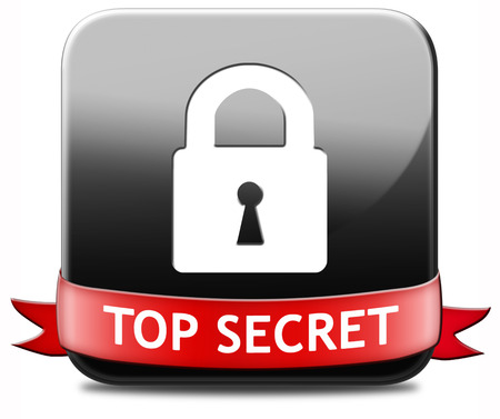 private information: top secret confidential and classified information private property or information sign or button