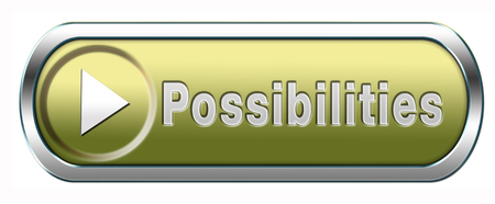 possibilities and opportunities button or icon photo