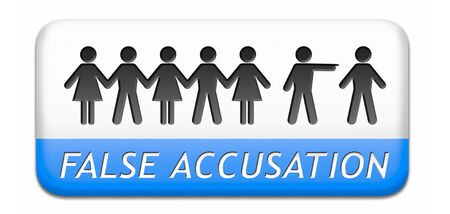 false accusation by pointing finger charged or found guilty of a crime or not by judge