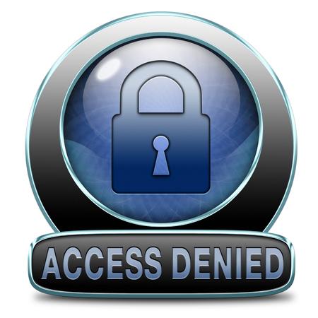area restringida: sin acceso negado la entrada del personal y los miembros s�lo se requiere contrase�a de la zona restringida