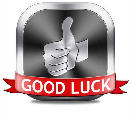best wishes: good luck, best wishes wish you the best of luck and fortune Stock Photo