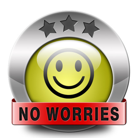 dont worry: stop worrying no worries keep calm and dont panick, panicking wont help just think positive and overcome problems Stock Photo