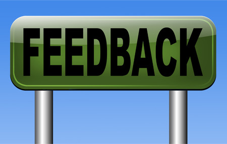 feedback or testimonials road sign. Leave publical comments for improvement and customer satisfaction photo
