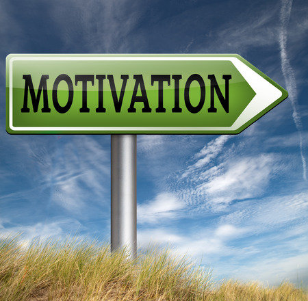 motivation letter for new work motivate yourself self motivation keep trying dont give up make things happen Stock Photo
