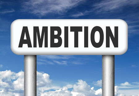 be the change: ambition think big set and achieve goals change future and be successful road sign