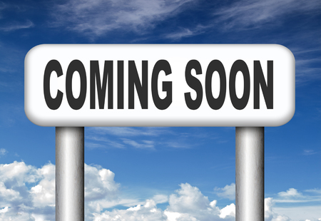 announce: coming soon brand new product release next up promotion and announce next season or week new upcoming attraction or event