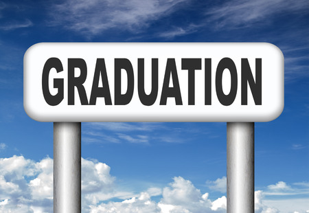 postgraduate: graduation day graduate and get a diploma on the university high school or college finish your studies road sign get a degree