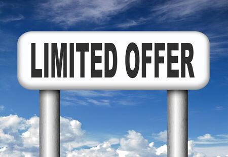 webshop: limited offer edition or stock webshop  or web shop sign