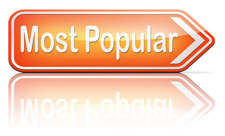 by popularity: most popular sign popularity for bestseller or market leader and top product or rating in the charts Stock Photo