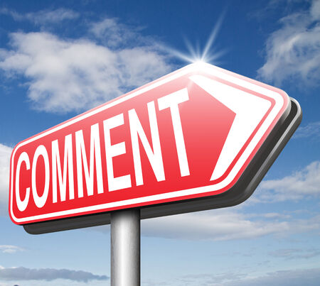 Comments leave comment, feedback on blog and give your opinion and customer testimonials  photo