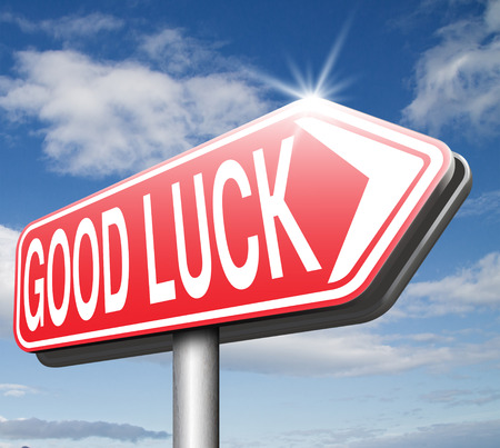 best wishes: good luck or fortune, best wishes wish you the best or lucky day change for the best road sign arrow