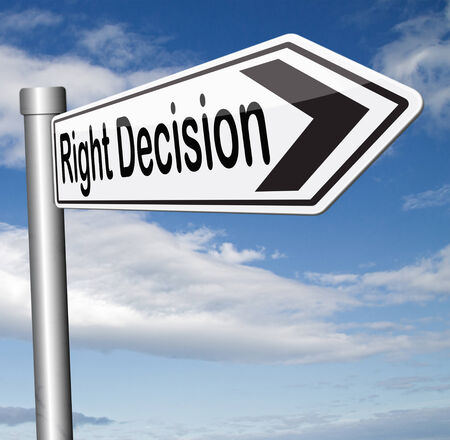 right decision choice correct way to choose sign photo