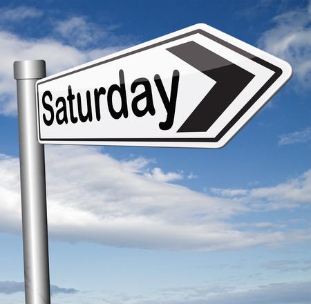 saturday: saturday sign event calendar Stock Photo
