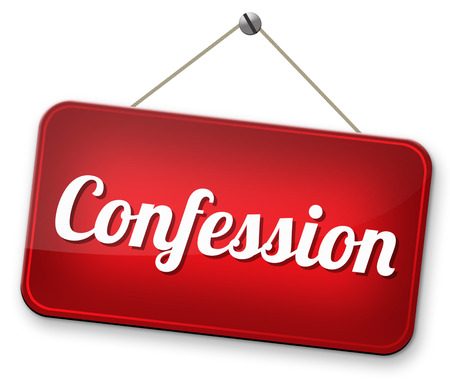 confessing: confession to god or jesus plea guilty as charged and confess crime or sin testimony or proof truth