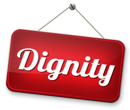 dignit�: dignit� estime de soi ou la confiance de respect et signe de la fiert�