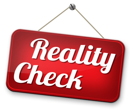 authenticity: down to earth reality check up for real life events and realistic goals