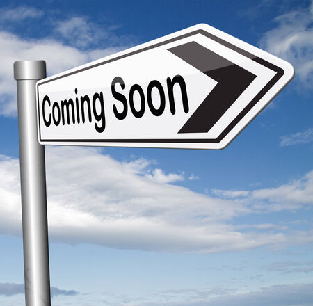 coming up with: coming soon brand new product release next up promotion and announce next season or week new upcoming attraction or event