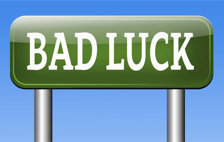 fiasco: bad luck unlucky day or bad fortune, misfortune Stock Photo