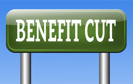 Benefit cuts tax cut on housing child and social works reduce spending Stock Photo