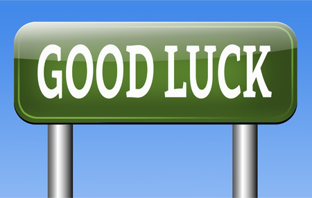 good luck having a lucky day, best wishes good fortune photo