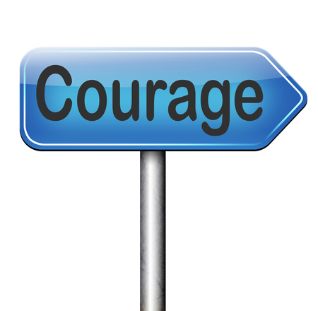 fearless: courage no fears and bravery the ability to confront fear pain danger uncertainty and intimidation fearless courageous road sign arrow Stock Photo