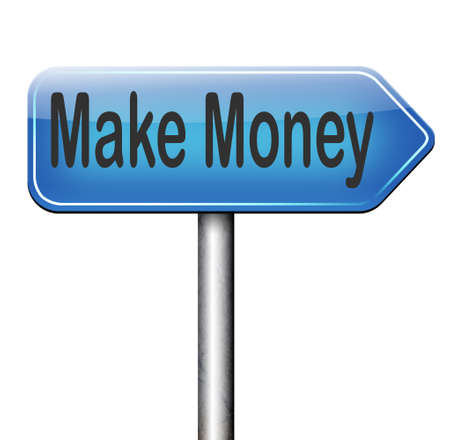 make money road sign or earning fast and easy cash making a business profit growth photo