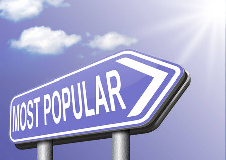 by popularity: most popular sign popularity for bestseller or market leader and top product or rating in the pop poll charts Stock Photo