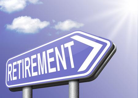 prendre sa retraite: fonds de retraite retraite avant et fonds de pension ou d'un plan d'or signe ans Banque d'images