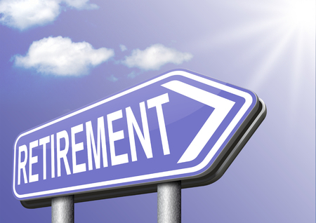 pension fund: retirement funds ahead retire and pension fund or plan golden years sign