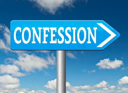 plea: confession road sign plea guilty as charged and confess crime testimony or proof truth