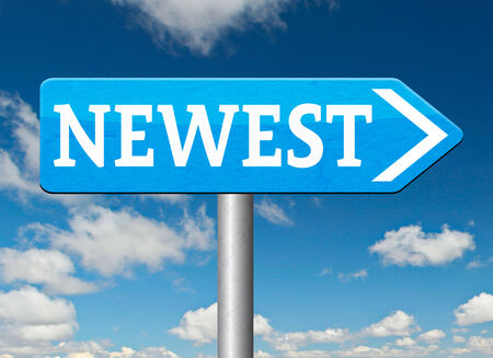 newest: newest product model release hot news headlines new release road sign