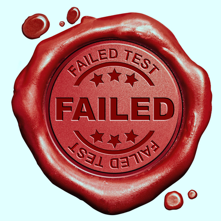 failing: failed test or failing exam red wax seal stamp