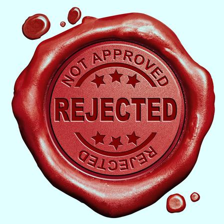 refused: rechazado no aprobado y negado bot�n rojo sello sello de cera Foto de archivo