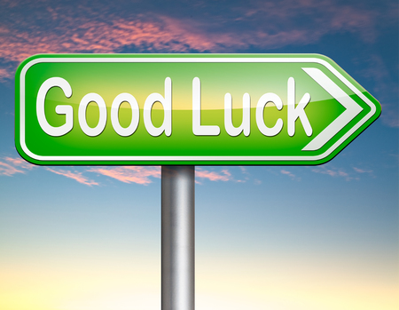 best wishes: good luck or fortune, best wishes wish you the best or lucky day Stock Photo