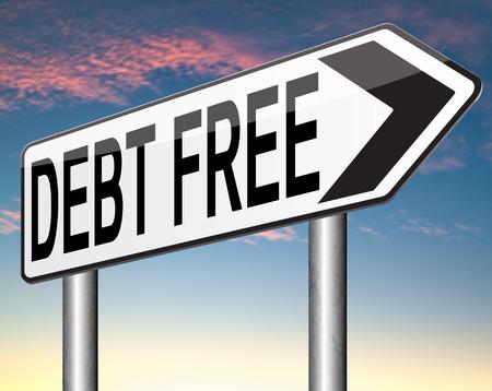 schuld vrije zone of een belastingvermindering vandaag vrijstelling van de belastingen met een goede kredietwaardigheid financieel succes te betalen schulden voor financiële vrijheid weg teken pijl