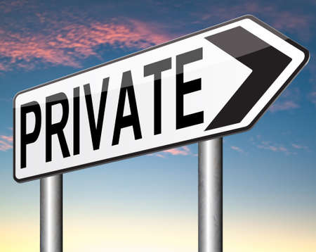 private information: private and personal information, banner for privacy protection and discretion of restricted info