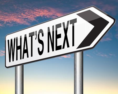 the next step: Qual � il prossimo livello di passo o spostare quello che sta ora facendo un piano o di pianificazione per il futuro impostare il tuo obiettivo Archivio Fotografico