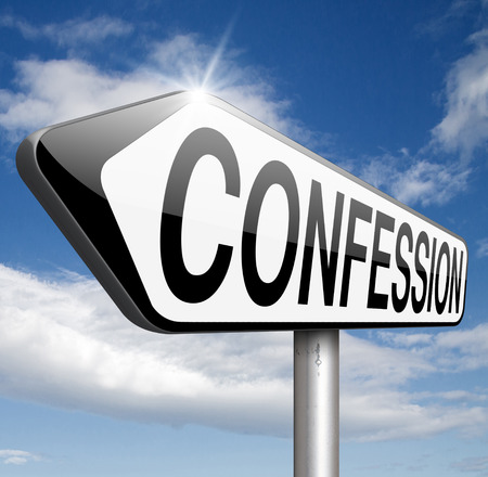 confessing: confession sins or plea guilty as charged and confess crime testimony or proof truth