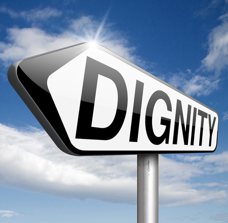 dignity self esteem or respect confidence and pride sign photo