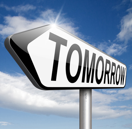 tomorrow road sign or next day banner, coming soon  what will the future bring a new beginning photo