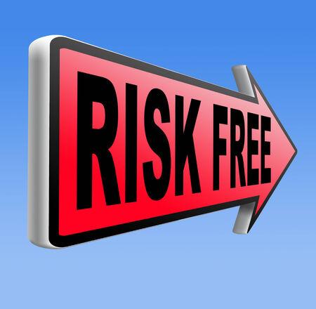safe investments: rischio non libera rischia sicuro investimento migliore prodotto soldi top quality back guarantee strada segno freccia