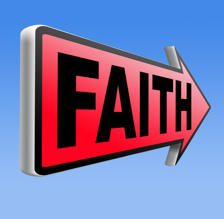 Faith and trust in God and Jesus road sign arrow photo